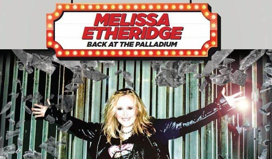 Melissa Etheridge Back at The Palladium