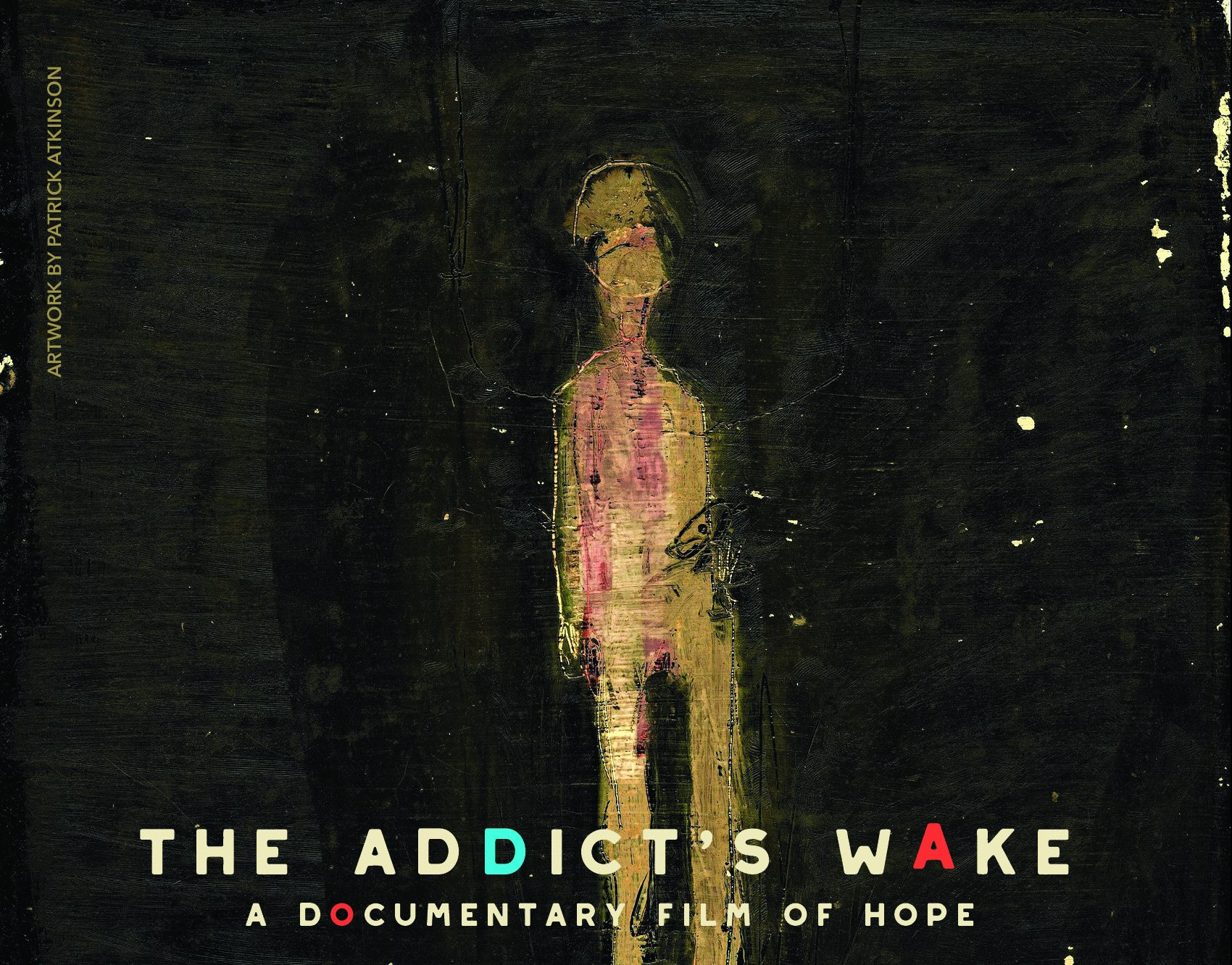 """A Look Behind the Scenes at """"The Addict's Wake"""""""