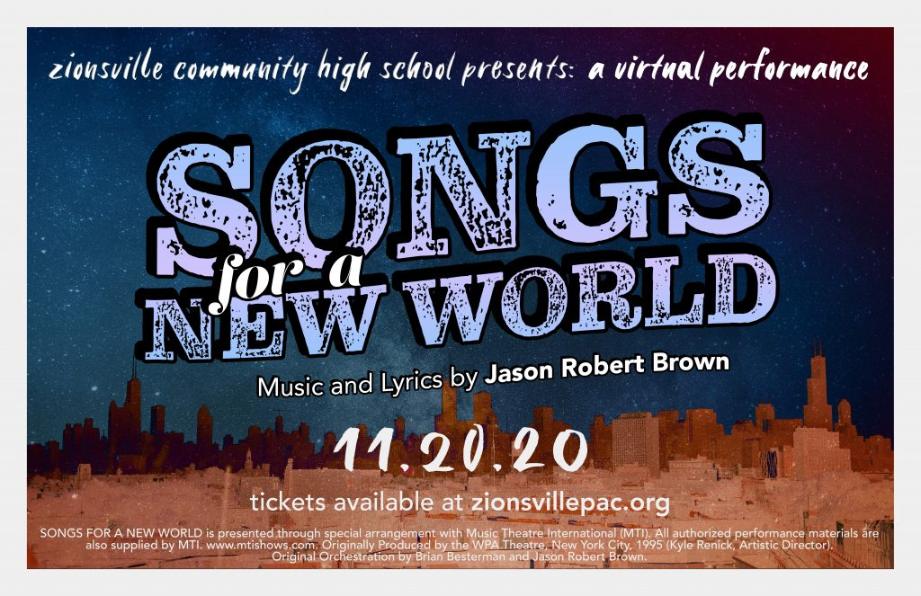 "Zionsville Community High School Presents ""Songs for a New World: A Virtual Performance"""